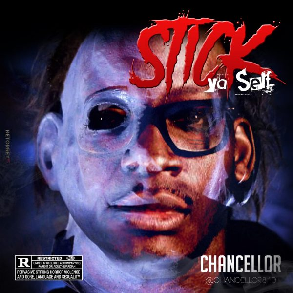 Chancellor | Stick Ya Self